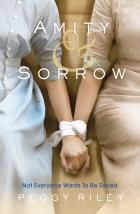 A Book Addicts Musings: Tuesdays review: Amity & Sorrow by Peggy Riley