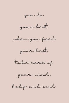 You do your best when you feel your best - quotes quotes deep quotes funny quotes inspirational quotes positive Motivacional Quotes, Words Quotes, Life Quotes, Sayings, Happy Quotes About Life, Happy Life, Quotes Women, The Words, Cool Words