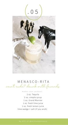 The Menasco-Rita ~ Drinking Horse Girl Style! I teamed up with a bunch of my friends to make quarantine a little easier on you guys! 12 fun and horsey recipes are sure to help ease your spirits during ths time away from the barn! Lime Wedge, Fresh Lime Juice, Horse Girl, Simple Syrup, My Friend, Friends, Girl Fashion, Horses, Girl Style
