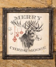 Another great find on #zulily! 'Merry Christmoose' Wall Art #zulilyfinds