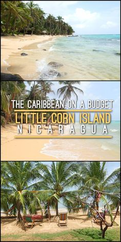Little Corn Island is a great place to see the Caribbean on a budget. This small island in Nicaragua has great beaches and a relaxed island vibe. #budgetbeachtravel