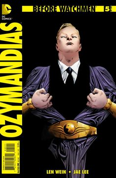 Before Watchmen: Ozymandias #5 - These Lifeless Things…! (Issue)