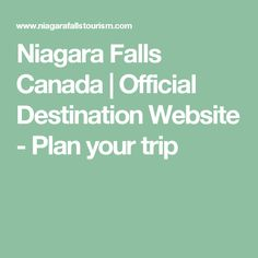 Niagara Falls Canada | Official Destination Website - Plan your trip