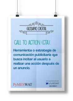 #GlosarioDigital Call to Action (CTA) Herramienta o estrategia de comunicación publicitaria que busca incitar al usuario a realizar una acción después de un anuncio. (Fuente: iabspain.net) #Glosario #Publicidad #Advertising