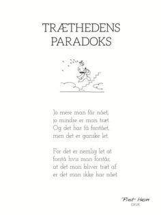 PIET HEIN - GRUK - 30X40 TRÆTHEDENS PARADOKS