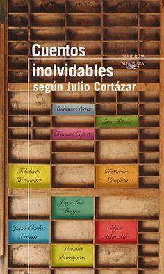 Cuentos Inolvidables - Julio Cortázar