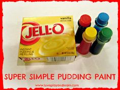 Love, Play, Learn- Edible Super Simple Pudding Paint