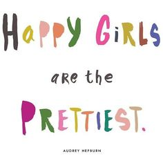 Happy girls are the prettiest, Audrey Hepburn, AudreyHepburn www.PiensaenChic.com