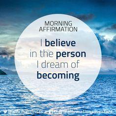 "Affirmation: ""I believe in the person I dream of becoming"" #successtrain #joytrain #ThriveTOGETHER #abundance #positive #lawofattraction #affirmation #affirmations #positiveaffirmations #positiveaffirmation #success #happiness #motivation #motivational #abundant"