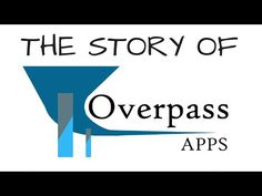 """The """"Why Overpass?"""" Video 