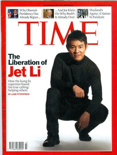 On the cover of Time Magazine Jet Li Jet Li, Time Magazine, Magazine Covers, Kung Fu Martial Arts, Hollywood Actor, Hollywood Glamour, The Expendables, Martial Artist, Jackie Chan