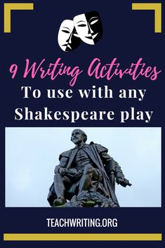 SHAKESPEARE ACTIVITIES: Want to help students connect to the bard? Need some fun writing activities to help you get there? Check out these nine creative options you can use with any Shakespeare unit.