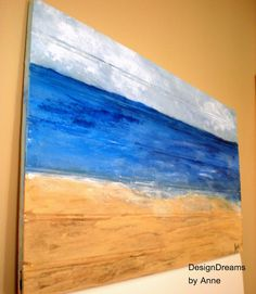 DesignDreams by Anne: I want to live at the beach!  #Beach #Painting on Wood