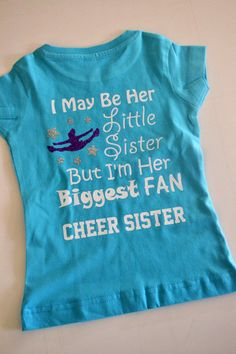 #cheersister are you a little cheer sister? Check out this item on Etsy  https://www.etsy.com/listing/265158955/cheer-sister-biggest-fan-shirt