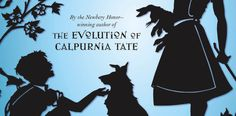The Curious World of Calpurnia Tate, de Jacqueline Kelly