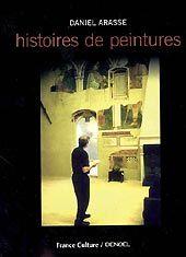 Histoires de peinture, de Daniel Arasse - France Culture