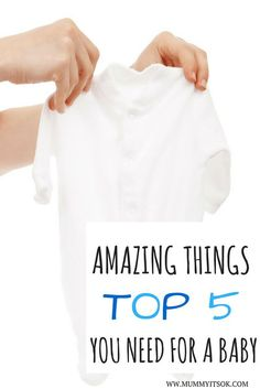 Top 5 Amazing Things You Need For A Baby