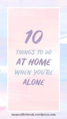 Are you home alone a lot? Is it summer holidays and your family are at work all day? Have you watched every single video on Youtube & Netflix? Don't worry, this blogpost has got you covered. Lockdown got me thinking of lots of ways you can keep yourself entertained at home, on your own! So get reading to find lots of fun acitivities! #blog #blogpost #girlblog #teenblog #10 #homealone #activities #teenthings Things To Do At Home, Get Reading, Home Alone, Girl Blog, Your Family, Netflix, You Got This, Entertaining, Holidays