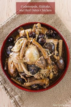 Codonopsis, Shiitake, and Red Dates Chicken Authentic Chinese Recipes, Easy Chinese Recipes, Gourmet Recipes, Dinner Recipes, Cooking Recipes, Chinese Herbs, Chinese Food, Red Dates, Steamed Chicken