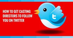 How To Get Casting Directors To Follow You On Twitter Amy Jo Berman – Tips On Acting & Auditioning