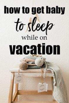 Is it possible to sleep while on vacation? — Snooze Fest by Jayne Havens, Certified Sleep Consultant Toddler Sleep, Kids Sleep, Sleep Help, Get Baby, Baby Boy, Baby Hacks, Baby Tips, Baby Sleep Schedule, Solids For Baby