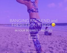 BANGING BACKEND and FRESH FRONTENDS