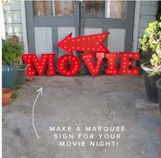 outdoor movie night ideas - make your own marqee Backyard Movie Party, Outdoor Movie Party, Backyard Movie Theaters, Backyard Movie Nights, Outdoor Movie Nights, Movie Night Party, Family Movie Night, Outdoor Parties, Backyard Games