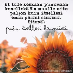 Muistetaan tää, jooko? ❤️ #sisäinenpuhe #puhukauniisti #oletsenarvoinen #muistutus Finnish Words, Enjoy Your Life, Mindfulness Meditation, Note To Self, Sad Quotes, Beautiful Words, Live Life, Funny Texts, Finland