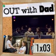Out with Dad (Web Series) <3