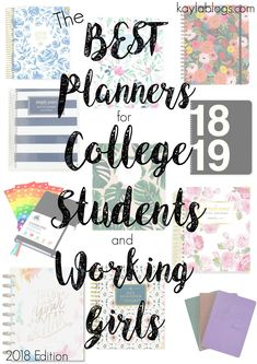 I'm back with my FOURTH annual planner post! Featuring eleven different planners that are perfect for college students and working girls alike. Best Planner For College, Planners For College Students, To Do Planner, School Planner, Student Planner, Happy Planner, 2018 Planner, College Planning, Teacher Planner