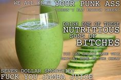 Well said!!   Ha hahahha!  Just one cup of spinach is over 300% of your daily recommended Vitamin A. Worried about acne? Wrinkles? Spinach to the rescue.  SPINACH COOLER 2 handfuls of spinach (2 cups) 2 frozen bananas 1 cup chopped and skinned cucumber 4