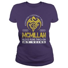 Strength Courage Wisdom MCMILLAN Blood Runs Through My Veins Name Shirts #gift #ideas #Popular #Everything #Videos #Shop #Animals #pets #Architecture #Art #Cars #motorcycles #Celebrities #DIY #crafts #Design #Education #Entertainment #Food #drink #Gardening #Geek #Hair #beauty #Health #fitness #History #Holidays #events #Home decor #Humor #Illustrations #posters #Kids #parenting #Men #Outdoors #Photography #Products #Quotes #Science #nature #Sports #Tattoos #Technology #Travel #Weddings…
