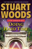 Coming Oct 8 2013! Doing Hard Time by Stuart Woods. Fiction. When Stone Barrington embarks on a trip to Bel-Air to check in on some business and personal concerns, he expects a relaxing break from the fast pace and mean streets of New York.  But trouble never takes a vacation, and it has a way of finding Stone.