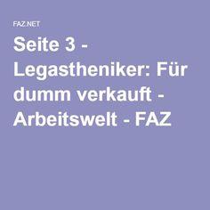 Seite 3 - Legastheniker: Für dumm verkauft - Arbeitswelt - FAZ Wenn du mehr über Legasthenie erfahren möchtest, schau dir LRS-Club.de an!