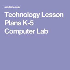 Technology Lesson Plans K-5 Computer Lab