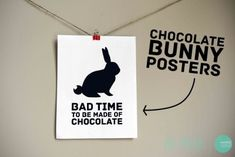 "I suppose this belongs under ""Easter,"" too, but it did crack me up. Free Printable Chocolate Bunny Posters from Minted Strawberry. Free Printable Art, Free Printables, Wall Art Crafts, Chocolate Bunny, Card Sentiments, Easter Printables, Easter Activities, Easter Crafts, Easter Ideas"