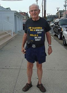 Smart Ass Dumb Shit ~ Old People in Bad Ass T shirts