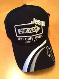 39f69fb9b2d Jesus One Way The Only Way John 14 6 Christian Black Baseball Cap in  Clothing