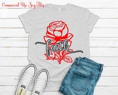Faith rose Svg,  Faith Svg, Rose Svg, Svg Files For Cricut, Inspirational Svg, Instant Download, Quote Svg, Saying Svg, Cricut Designs Faith Rose, Angel Silhouette, Flower Svg, Believe, T Shirt Transfers, Love Rose, Silhouette Designer Edition, Daughter Love, Svg Files For Cricut