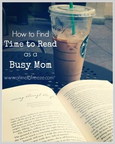 7 simple tips to find time in the craziness for MOM to read!