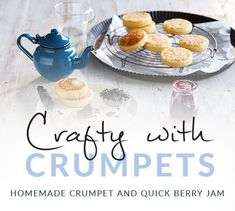 Homemade Crumpet and Quick Berry Jam – National Product Review