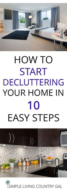 10 steps to begin decluttering your home. Stop clutter   Decluttering   Organize   Simplify your home via @SLcountrygal #tipstodeclutteryourhome