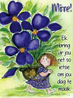 Morning Greetings Quotes, Good Morning Messages, Good Morning Wishes, Good Morning Quotes, Goeie More, Afrikaans Quotes, Special Quotes, Beautiful Butterflies, Encouragement Quotes