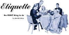 Etiquette | Around the World Dining Etiquette::. | into dean\'s cyberspace Dining Etiquette, Successful Relationships, Pos, Girl Scouts, Dean, Around The Worlds, Hearts, Memes, People