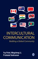 Intercultural Communication: Building a Global Community by Fay Patel.