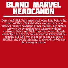 Darcy as the Avengers liaison is the best head canon I've ever heard. #Accepted