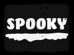 Spooky by Olga Vasik on Dribbble Halloween 1, Halloween Images, Spooky Words, 1 Clipart, Seasonal Celebration, Holiday Images, Typography, Lettering, Single Words
