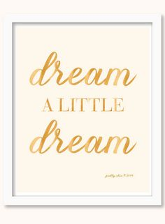 Dream a little dream... http://www.styleyoursoiree.com/#!pretty-prints/c7hs