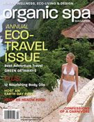 Organic Spa Magazine: March-April 2011 Eco-Travel Issue. Read the entire issue online. http://www.organicspamagazine.com/2011/09/march-april-2011/