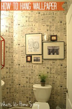 how to hang wallpaper, vintage newspaper wallpaper, wallpaper powder room, paste on the wall wallpaper